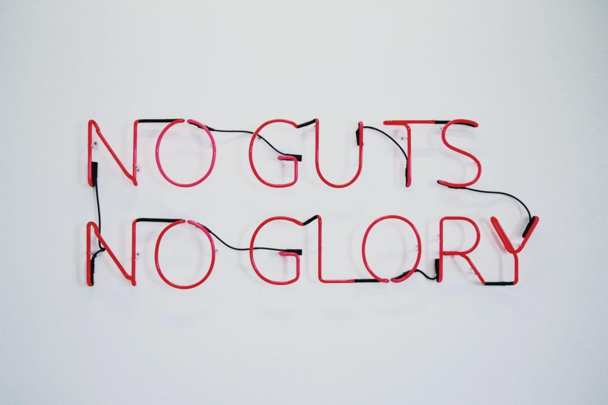 red no guts no glory neon signage